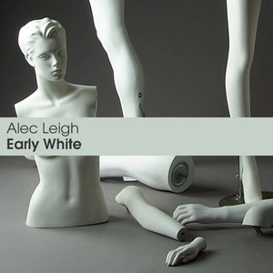 Alec Leigh - Early White