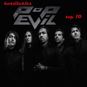 Hostile Hits - Pop Evil Top 10