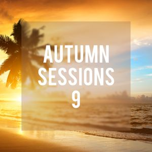 Autumn Sessions 9