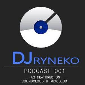 Dj Ryneko Podcast #001