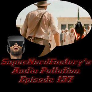 Audio Pollution: Episode 137 The VR Nightmare of Indiana Jones 5
