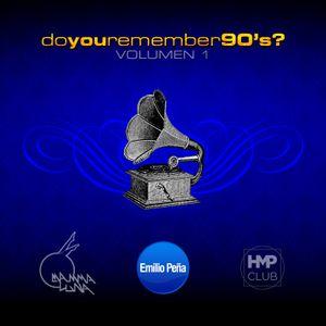 Emilio Peña - Do You Remember 90's? . VOLUMEN 1