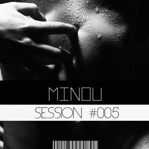 1.25 SESSIONS #005: Minou