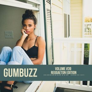 GUMBUZZ MIX #39 | [Reggaeton] May 2015