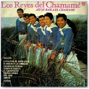 Los Reyes del Chamamé - Así se baila el Chamamé
