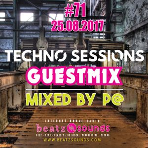 Beatz Sounds #71 - 25.08.2017 - 'Techno Sessions - Guest Mix' by P@ (NL)