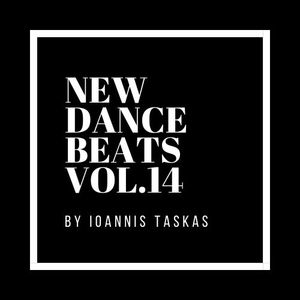 NEW DANCE BEATS VOL.14 BY IOANNIS TASKAS