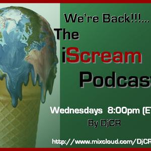 DjCR - iScream Podcast 043