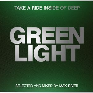 Max River - Green Light