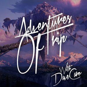 Dave Caro @ Adventures of Trip 034 (Trance-FM Sep 15, 2011)