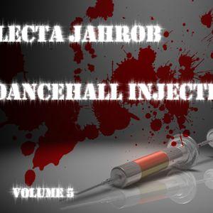 Selecta Jahrob - Dancehall Injection Vol. 5