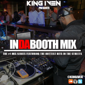 King Iven presents InDaBooth (May Hits)