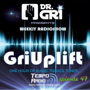 Dr.Gri - GriUplift episode 47