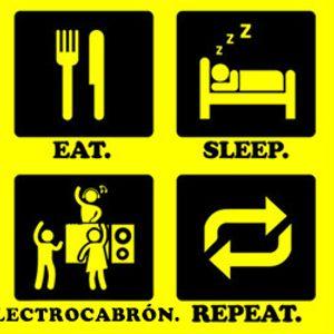 #ElectroCabron Parte 1 (#ElectroHouse)