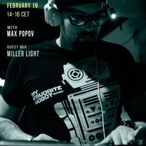 Microbios Radioshow015 with Max Popov (Guest Mix by Miller Light)  [19.02.2016]