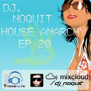 Dj NOQUIT - HOUSE ANARCHY EP 20