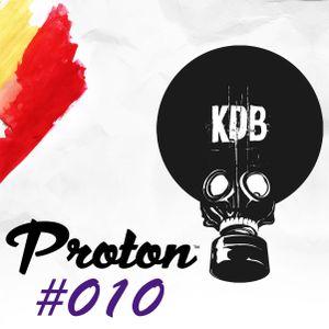 KDB Mafia On Proton [Episode 010 - 23/04/2016] by TrockenSaft