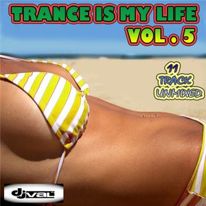 TRANCE IS MY LIFE VOL.5