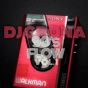 DJ CRONA - 90's FLOW VOL.1