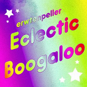 Eclectic Boogaloo