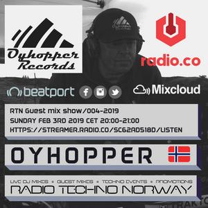 RTN GUEST MIX SHOW / Oyhopper / Rtn004 - FEB 3RD 2019 by