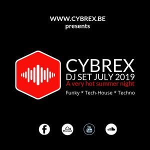 CYBREX - A very hot summer night (Mix July 2019 > Funky Tech house & Techno)