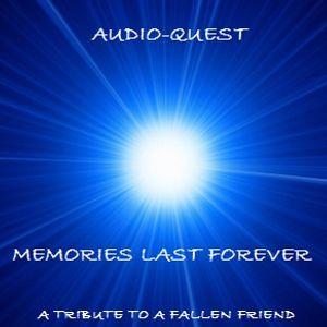 Audio-Quest - Memories Last Forever