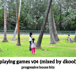 Playing Games v04 (Mixed By DKool)