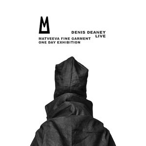 Denis Deaney - Live for Matveeva Fine Garment - One Day Exhibition