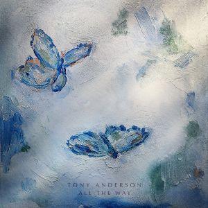 Tony Anderson - All The Way