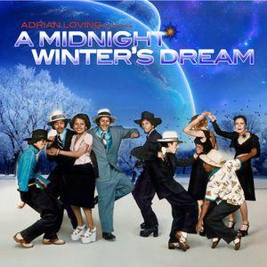 A MIDNIGHT WINTER'S DREAM
