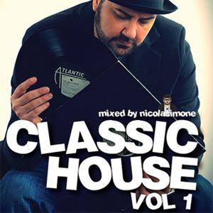 Classic House vol.1 mixed by Nicola Simone