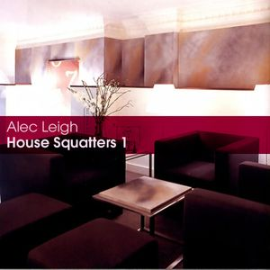 Alec Leigh - House Squatters