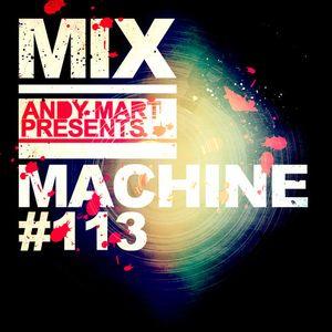 Andy Mart - Mix Machine@DI.FM 113 + BONUS