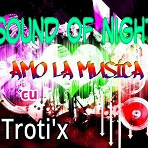 Dj Troti'x - SOUND OF NIGHT (08.09.2012) Enjoy Radio ed 36