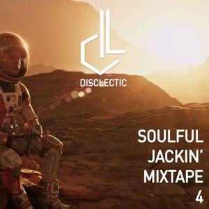 Disclectic - Soulful Jackin' Mixtape 4