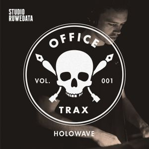 Office Trax 001: Holowave