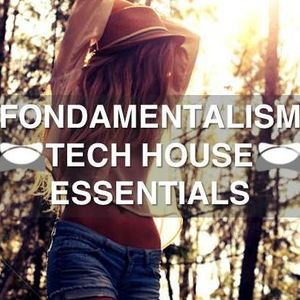 ✫ FondaMentalism | Tech House Essentials ✫