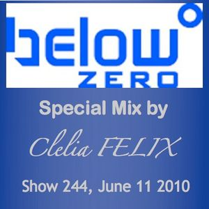 Clelia FELIX - Below Zero - show 244 June 11 2010