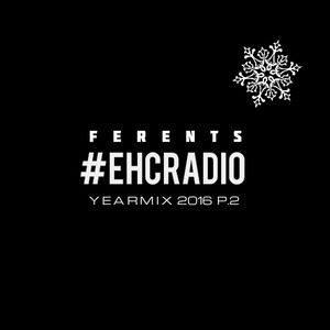 Dimitry Ferents - Essential House Collection Yearmix 2016 #2