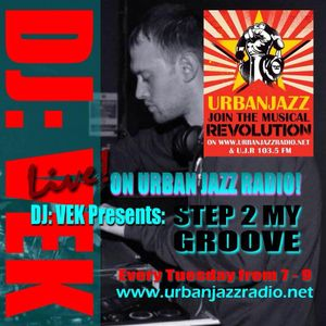 'Step 2 My Groove' Show Live On Urban Jazz Radio Tuesday 29/4/2014