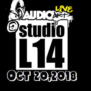 "AudioArt Live @ Studio L14 ""Back in the Day Event"" Oct 20,2018"