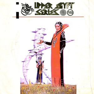 Upper Egypt Series Issue #15 - Charles Louis & Dj Uve