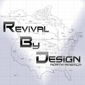 Revival By Design Part 1
