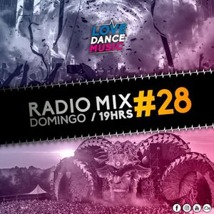 Love Dance Music Radio Mix #28