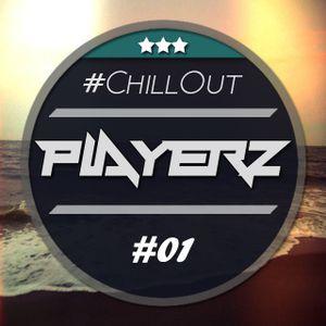 PlayerZ - ChillOut Mix #01