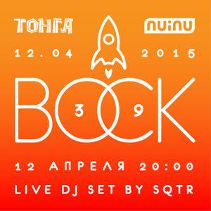 SQTR - Vosk #39 - Live DJ Set @ Tonga 12.04.2015