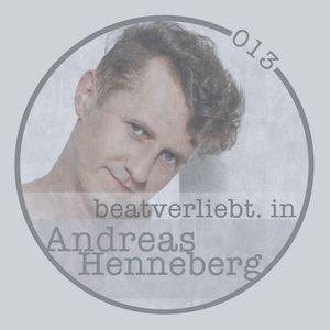 Andreas Henneberg @ beatverliebt. in  I 013