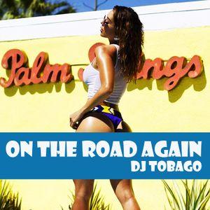 DJ TOBAGO - ON THE ROAD AGAIN