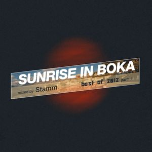 Sunrise in Boka Best of 2012 (Part 1)